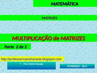 matrizes - multiplicacao de matrizes - parte 2 de 2.pps