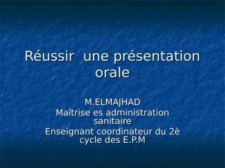 Réussir  une présentation orale.ppt