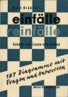 Kurt Richter - Einfälle-Reinfälle Schach Zum Lesen Und Lernen - Darkness.pdf