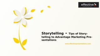Storytelling - Tips of Storytelling to Advantage Marketing Presentations.pptx